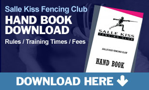 Salle Kiss Fencing Club Hand Book
